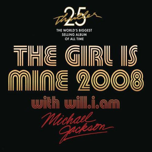 Michael Jackson/will.i.am - The Girl Is Mine 2008 (Club Mix)歌词