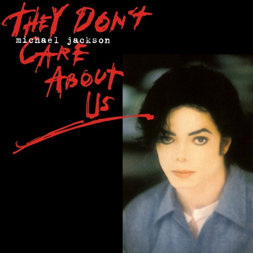 Michael Jackson - They Don't Care About Us (Love To Infinity's Classic Paradise Radio Mix)歌词